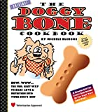 The Doggy Bone Cookbook, Second Edition