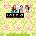 Boys R Us: The Clique #11 Audiobook by Lisi Harrison Narrated by Jill Apple