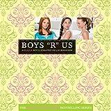 Boys R Us: The Clique #11