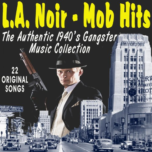 L.A. Noir - Mob Hits