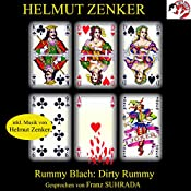 Dirty Rummy | Helmut Zenker