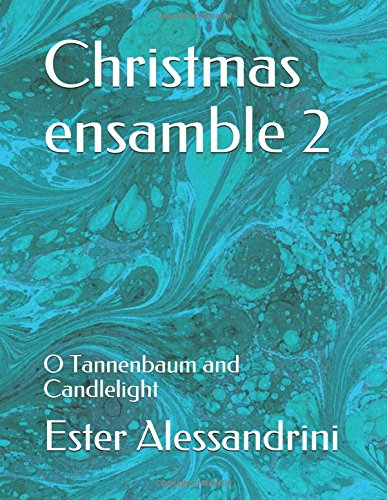 Christmas ensamble 2: O Tannenbaum and Candlelight PDF