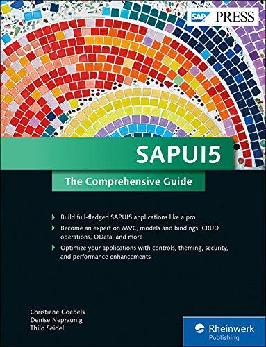 SAPUI5: The Comprehensive Guide to UI5 (SAP PRESS) ebook