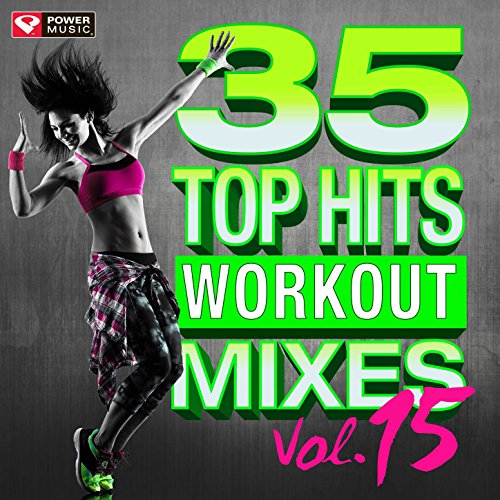 35 Top Hits, Vol. 15 - Workout Mixes (Unmixed Workout Music Ideal for Gym, Jogging, Running, Cycling, Cardio and Fitness) (Best Rap Trap Remixes)