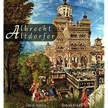 Albrecht Altdorfer: 180+ Renaissance Masterpieces - Annotated Series