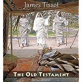 James Tissot: The Old Testament - 110 Paintings - Jacques Joseph Tissot