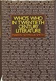 Who's Who in Twentieth-Century Literature, Martin Seymour-Smith, 0030139260