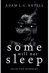 Some Will Not Sleep: Selected Horrors Paperback