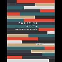 Creative Faith: Living and leading with an artist's heart