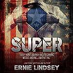 Super | Ernie Lindsey