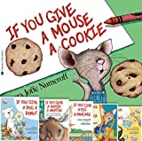 img - for If You Give Animals Pack: If You Give a Mouse a Cookie; If You Take a Mouse to School; If You Give a Moose a Muffin; If You Give a Cat a Cupcake; If You Give a Pig a Pancake; If You Give a Dog a Donut (6 Book Set) book / textbook / text book