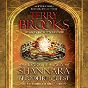 Bloodfire Quest: The Dark Legacy of Shannara, Book 2 | Terry Brooks