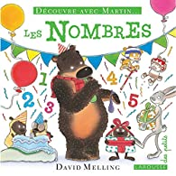 Découvre avec Martin - Les nombres par David Melling