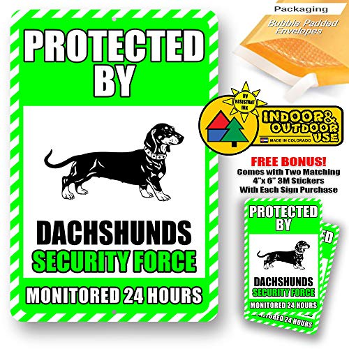 Dachshunds Protected by Security Force Monitored 24 Hours Warning Yard Tresspassing Tin Sign Indoor and Outdoor use 8