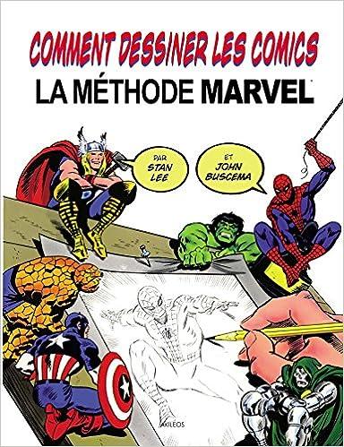 Comment Dessiner Des Comics Amazonfr Stan Lee John