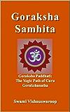 Goraksha Samhita: Also Known As Goraksha Paddhati