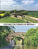 Cycling the Canals of Britain: or The Adventures of a Solitary Cyclist: West Midlands (Volume 1)