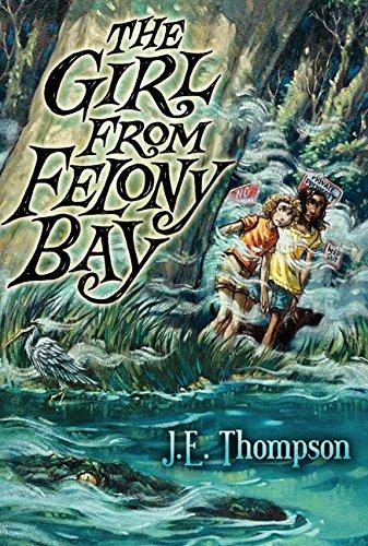 The Girl from Felony Bay (Felony Bay - Map Usa Destiny Store