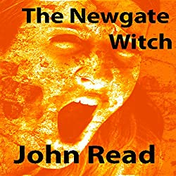 The Newgate Witch: (A Short Story)