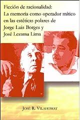 Ficcion De Racionalidad (Spanish Edition) Paperback