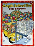 The Magic School Bus Gets Recycled (Scholastic Reader, Level 2)