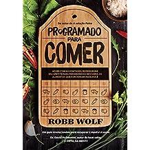 Programado Para Comer