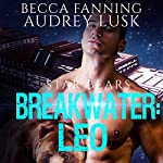 Breakwater: Leo: Star Bears, Book 1 | Becca Fanning