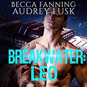 Breakwater: Leo: Star Bears, Book 1 | Becca Fanning