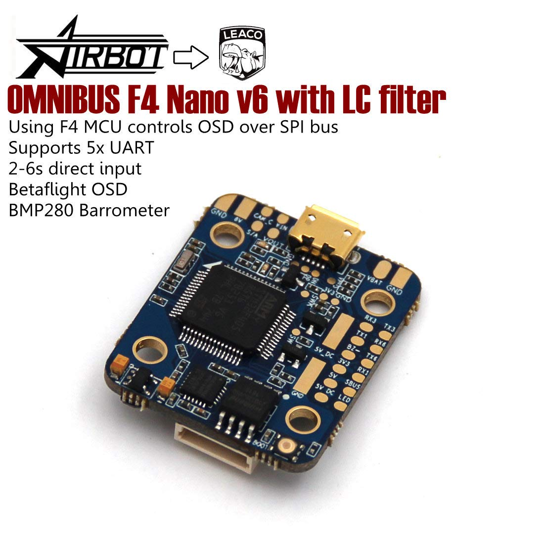 Airbot Omnibus F4 Nano v6 with LC Filter Flight Controller uses The MPU6000  Over SPI for The Stable Flight Performance LEACO