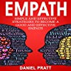 Empath: Simple and Effective Strategies to Become a Good and Effective Empath