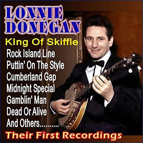 Lonnie Donegan Rock Island Line