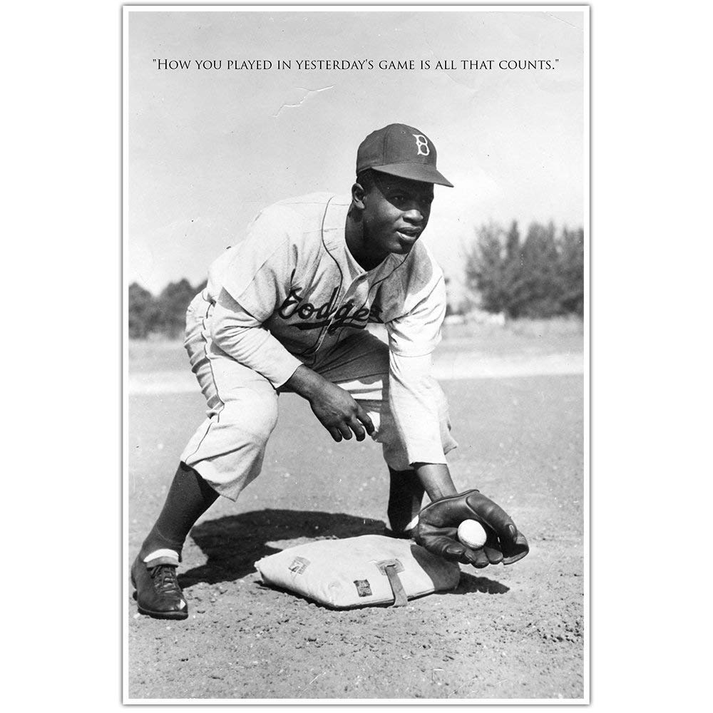 Yesterday's Game Jackie Robinson Quote Wall Art Poster