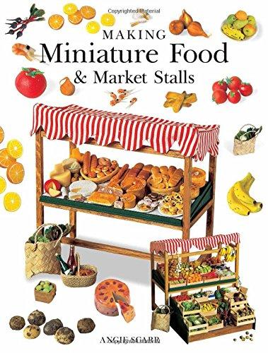 - Making Miniature Food & Market Stalls