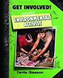 Environmental Activist, Carrie Gleason, 0778747069
