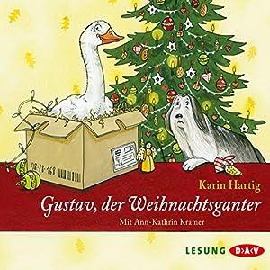 Gustav, der Weihnachtsganter Hörbuch