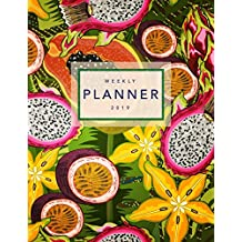 Weekly Planner 2019: Tropical Fruits | 8.5 x 11 in | 2019 Organizer with Bonus Dotted Grid Pages + Inspirational Quotes + To-Do Lists | Dragonfruit Pomegranates