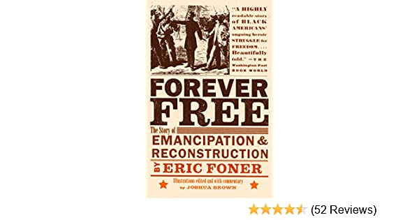forever free the story of emancipation and reconstruction pdf