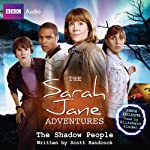 The Sarah Jane Adventures: The Shadow People | Scott Handcock