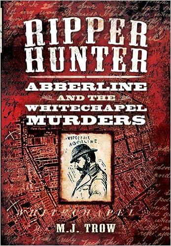 Book Ripper Hunter: Abberline and the Whitechapel Murders