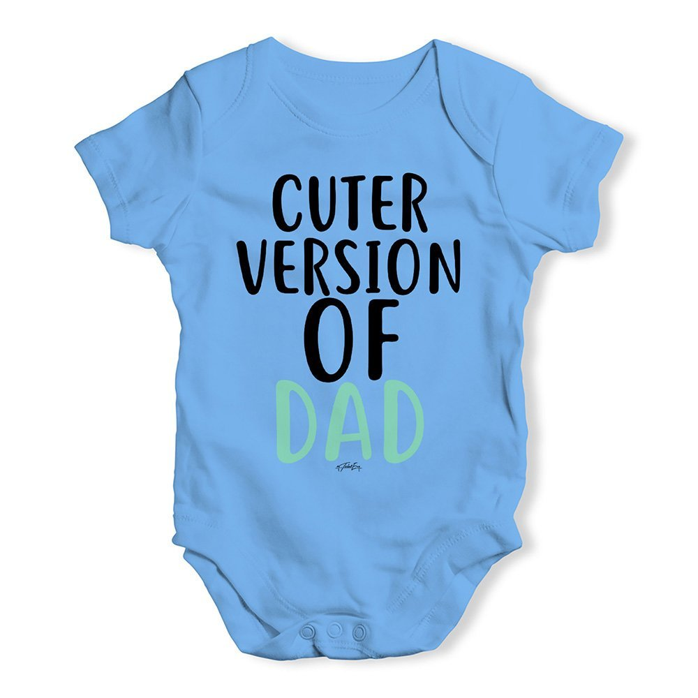 TWISTED ENVY Funny Baby Bodysuits Cuter Version of Dad
