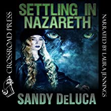 Settling in Nazareth Audiobook by Sandy DeLuca Narrated by Laura Jennings