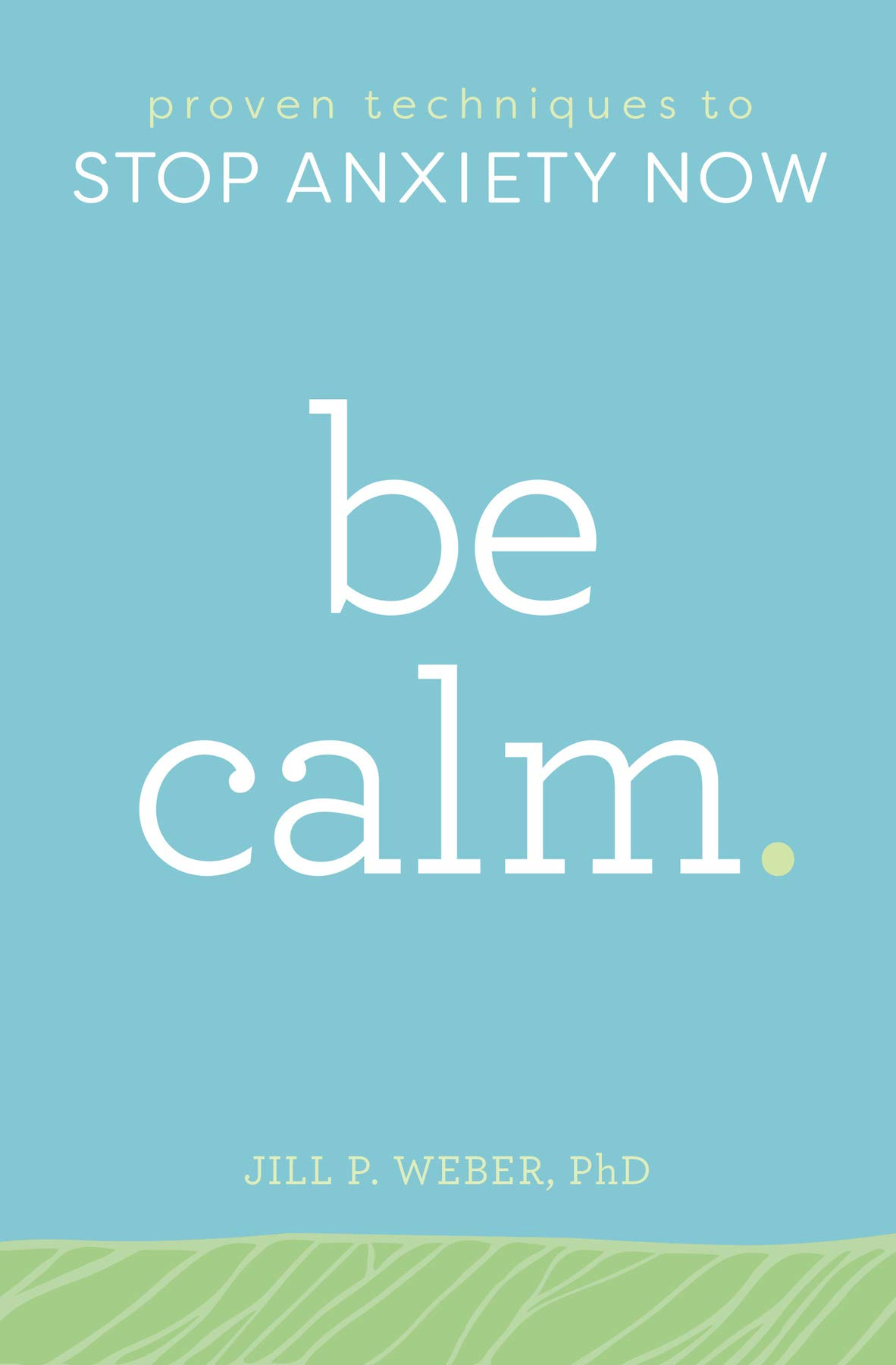 Be Calm Proven Techniques Anxiety product image