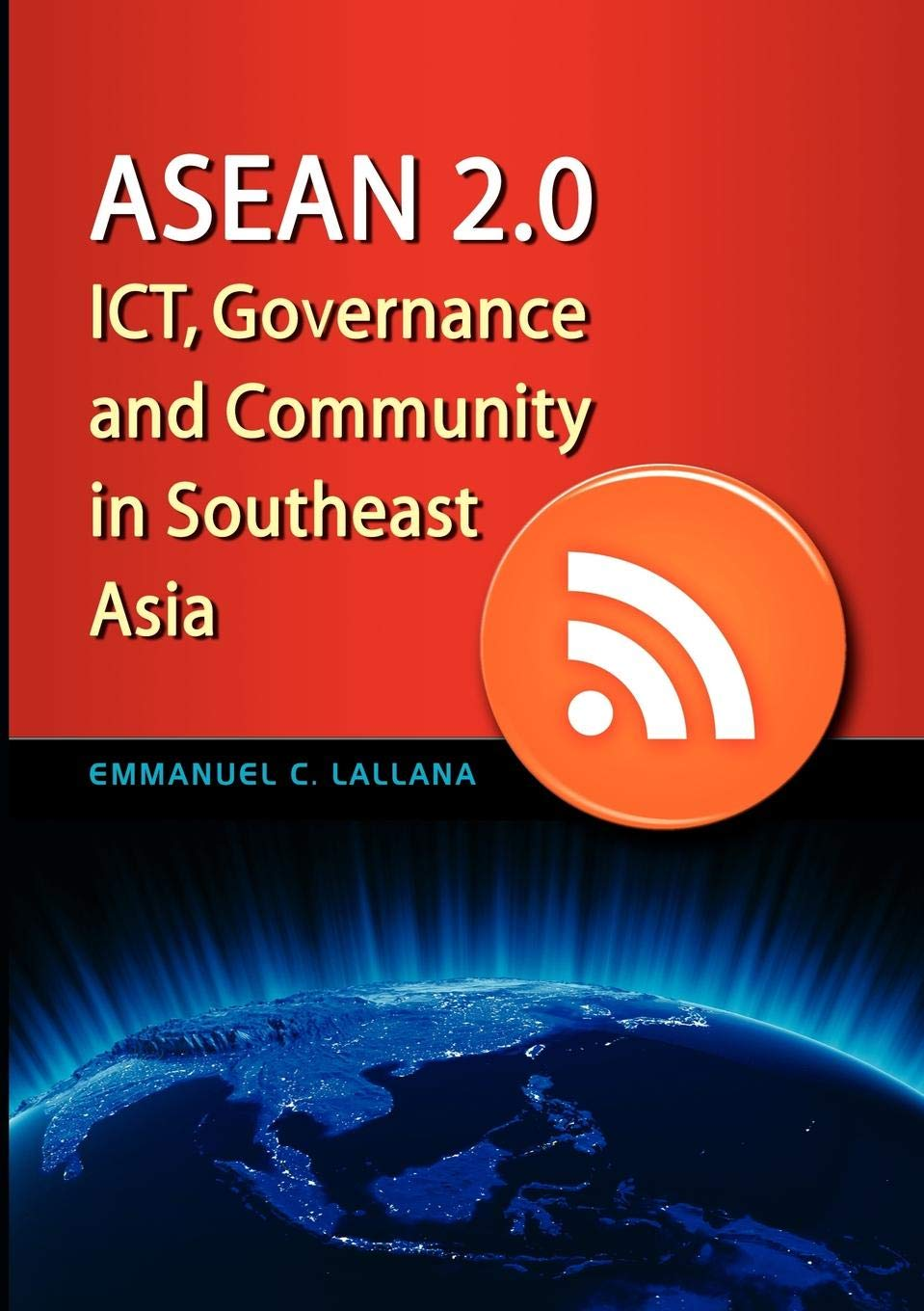 Download ASEAN 2.0: Ict, Governance and Community in Southeast Asia pdf epub