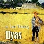 Ilyas | Leo Tolstoy