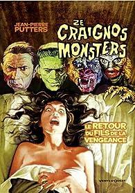 Ze Craignos Monsters : Le retour du fils de la vengeance par Jean-Pierre Putters