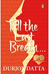 Till The Last Breath . . . Paperback