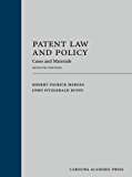 Patent Law and Policy: Cases and Materials, Seventh Edition