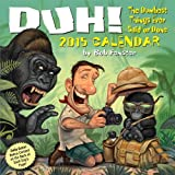 img - for Duh! 2015 Day-to-Day Calendar book / textbook / text book