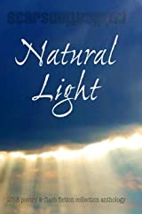 Natural Light: 2018 Scars Publications collection book Paperback