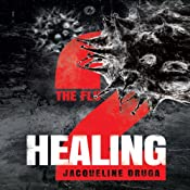 Healing: The Flu, Book 2 | Jacqueline Druga
